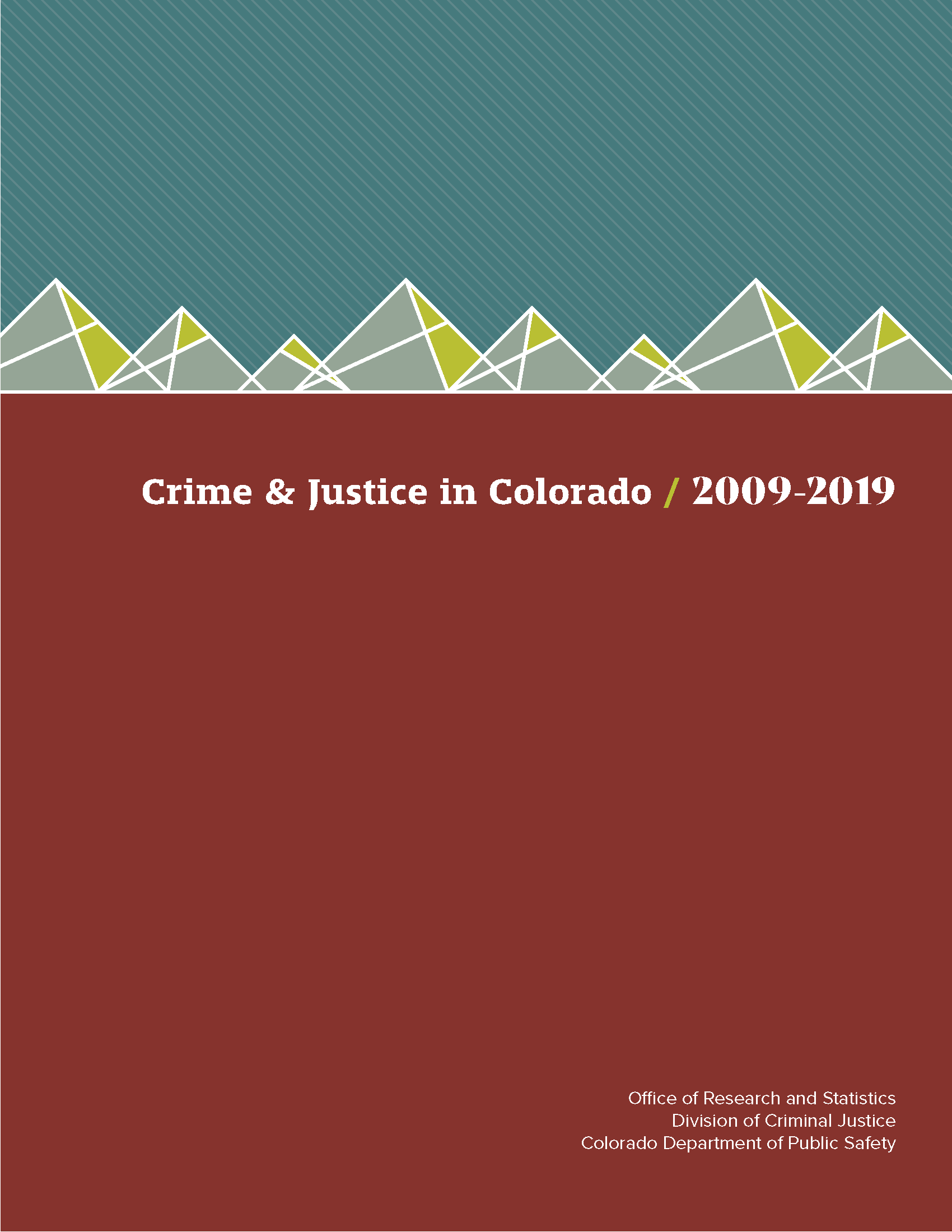 Crime and Justice in Colorado 2009-2019