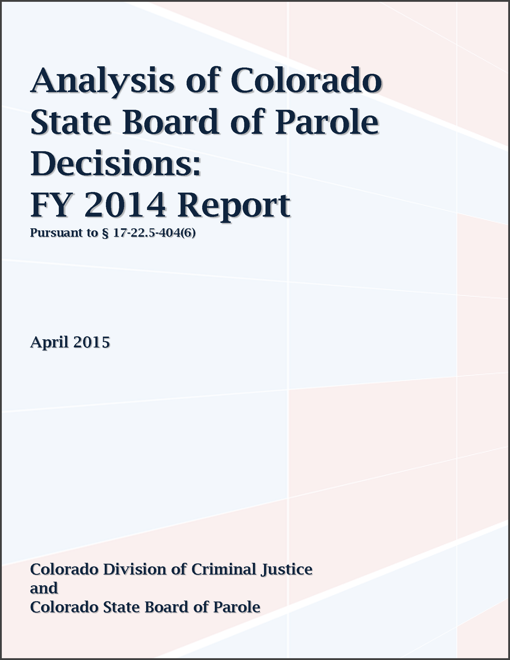 FY 2014 Parole Board Decisions Report