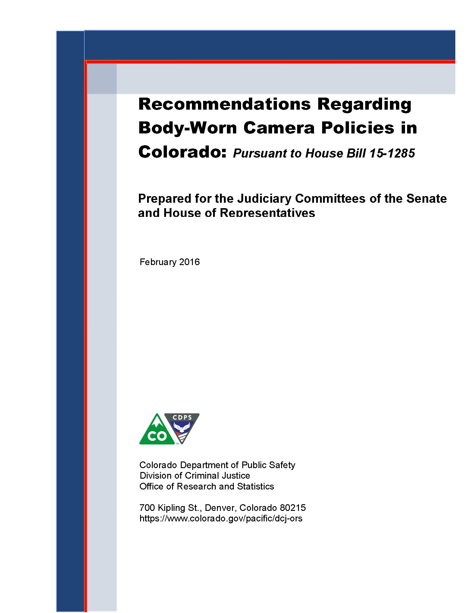 Recommendations Regarding Body-Worn Camera Policies in Colorado (February 2016)
