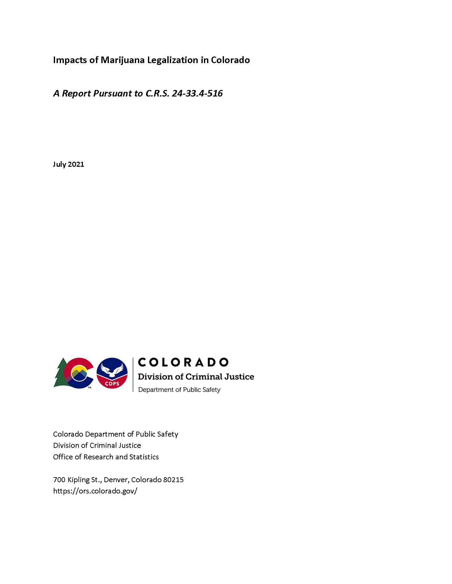 Impacts of Marijuana Legalization in Colorado (July 2021)
